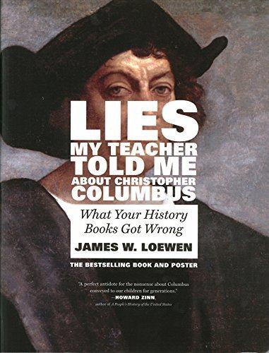 an analysis of lies my teacher told me a book by james w loewen Need help with chapter 2: 1493 in james loewen's lies my teacher told me check out our revolutionary side-by-side summary and analysis.