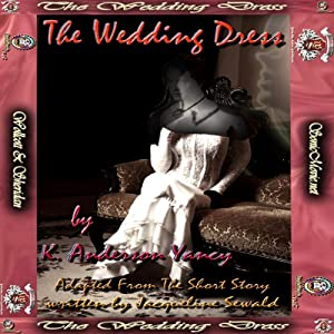 The Wedding Dress | [K. Anderson Yancy (adaptation), Jacqueline Sewald]