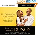 Uncommon Marriage: What Weve Learned...