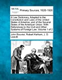 img - for A Law Dictionary, Adapted to the Constitution and Laws of the United States of America, and of the Several States of the American Union: With ... Other Systems of Foreign Law. Volume 1 of 2 book / textbook / text book