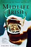img - for Midlife Irish: Discovering My Family and Myself book / textbook / text book