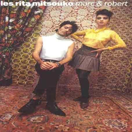 Les Rita Mitsouko - Marc & Robert - Zortam Music