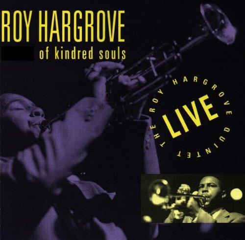 Roy Hargrove - Of Kindred Souls - Zortam Music