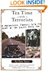 Tea Time with Terrorists: A Motorcycl...