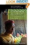 Theravada Buddhism: Continuity, Diver...