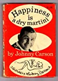 img - for Happiness is a dry martini by Johnny Carson book / textbook / text book