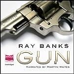 Gun | Ray Banks