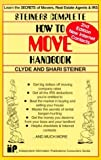 img - for Steiner's Complete How-To-Move Handbook by Clyde Steiner (1999-05-01) book / textbook / text book