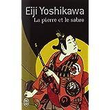 La Pierre et le Sabrepar Eiji Yoshikawa
