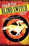 img - for Blind Switch: A Jack Doyle Mystery (Jack Doyle Series Book 1) book / textbook / text book