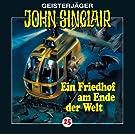 John Sinclair 25: Ein Friedhof am Ende der Welt