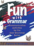 img - for Fun with Grammar: Communicative Activities for the Azar Grammar Series, Teacher's Resource Book book / textbook / text book