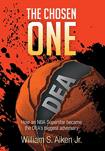 The Chosen One: How an NBA Superstar Became the Dea's Biggest Adversary