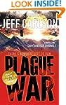Plague War (the Plague Year trilogy B...