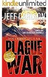 Plague War (the Plague Year trilogy Book 2)
