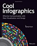 img - for Cool Infographics: Effective Communication with Data Visualization and Design book / textbook / text book