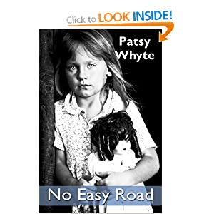 No Easy Road Patsy Whyte