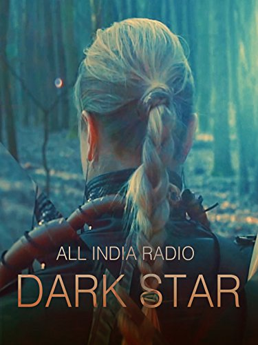 All India Radio - Dark Star