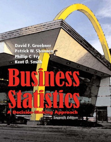 Business Statistics: A Decision Making Approach (7th...