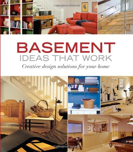 Basement Ideas That Work: Creative Design Solutions For Your Home (Taunton'S Ideas That Work) front-760060