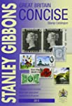 Great Britain Concise Stamp Catalogue...