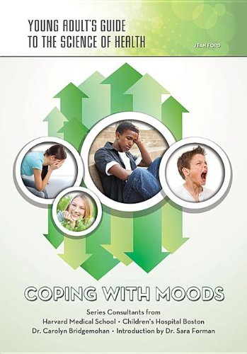 Coping with Moods (Young Adult's Guide to the Science of Health)