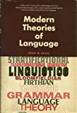 Modern Theories of Language (0135989876) by Davis, Philip