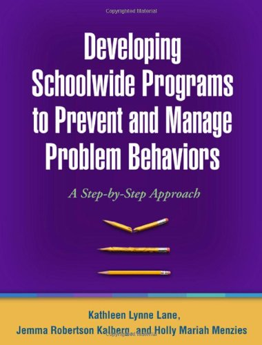 Developing Schoolwide Programs to Prevent and Manage...