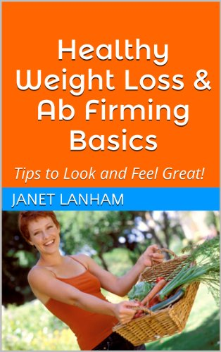 Healthy Weight Loss And Ab Firming Basics