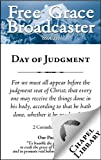 img - for Free Grace Broadcaster - Issue 210 - Day of Judgment book / textbook / text book