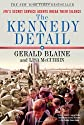 The Kennedy Detail: JFK's Secret Service Agents Break Their Silence [Paperback]
