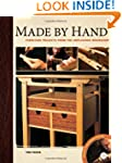 Made by Hand: Furniture Projects from...