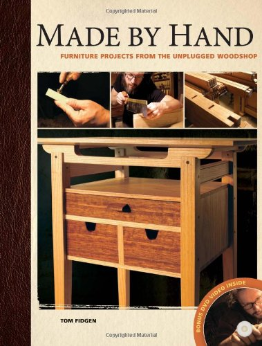 made-by-hand-furniture-projects-from-the-unplugged-woodshop-with-dvd-rom