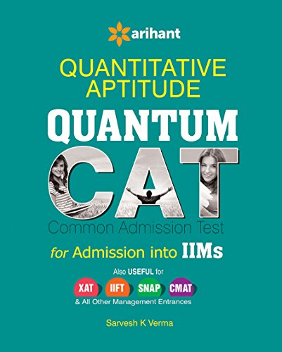 Quantitative Aptitude Quantum CAT Common Admission Tests For Admission into IIMs (Old Edition)