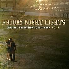 Friday Night Lights, Volume 2 (original Television Soundtrack)