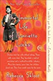 The Immortal Life of Henrietta Lacks Reprint Edition by Skloot, Rebecca published by Broadway Books (2011) Paperback