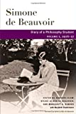 Diary of a Philosophy Student: Volume 1, 1926-27 (Beauvoir Series) (0252031423) by Simone de Beauvoir