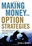 Making Money with Option Strategies:...