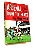 img - for Arsenal from the Heart. book / textbook / text book
