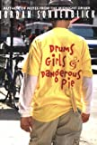 Drums, Girls, & Dangerous Pie