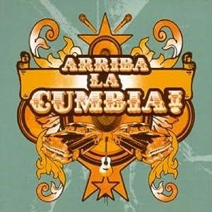 Arriba La Cumbia