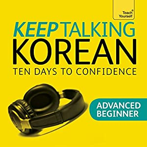 Keep Talking Korean - Ten Days to Confidence Speech