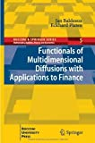 img - for Functionals of Multidimensional Diffusions with Applications to Finance (Bocconi & Springer Series) 2013 edition by Baldeaux, Jan, Platen, Eckhard (2013) Hardcover book / textbook / text book