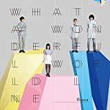 What a Wonderful World Line(通常盤) - fhana