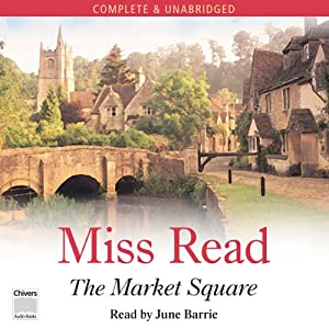 The Market Square | [Miss Read]