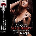 Angie's Sex Therapy: Bondage BDSM Threesome Erotica | Ruth Blaque
