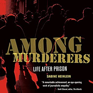 Among Murderers Audiobook