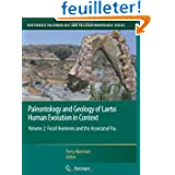Paleontology and Geology of Laetoli: Human Evolution in Context, Fossil Hominins and the Associated Fauna (Vertebrate...