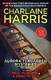 The Aurora Teagarden Mysteries: Volume One (An Aurora Teagarden Mystery)