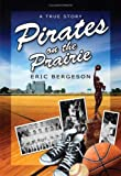 img - for Pirates on the Prairie book / textbook / text book